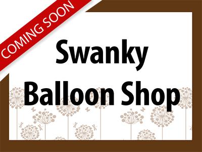 Swanky Balloon Shop coming soon